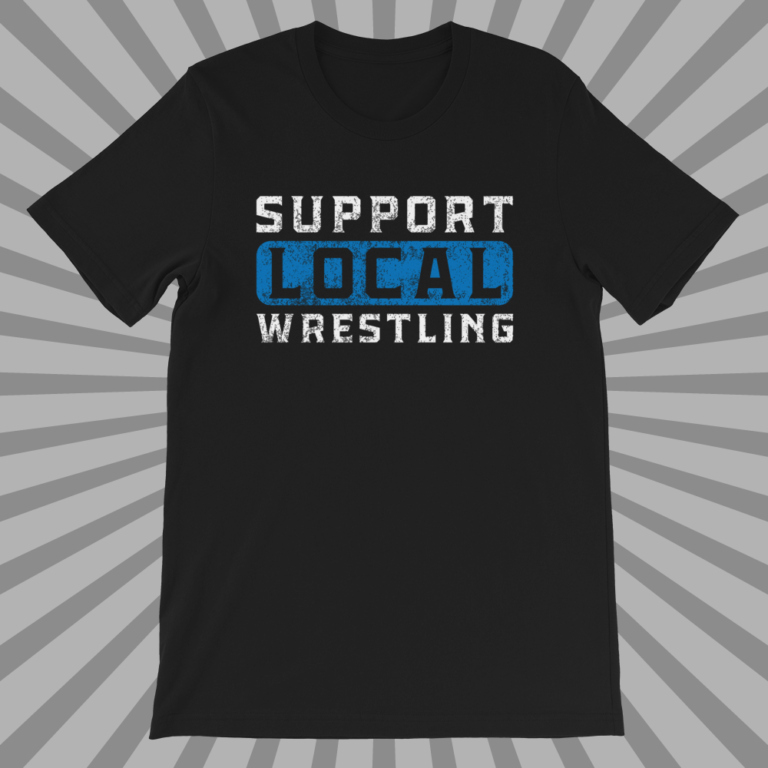 Apparel: Support Local Wrestling